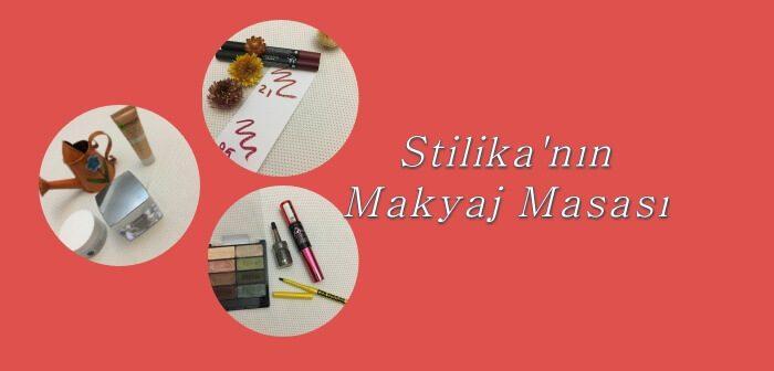 Stilika'nın Makyaj Masası