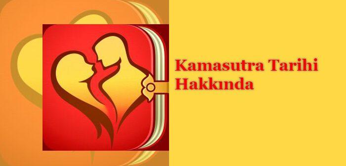 Kamasutra Tarihi Hakkında